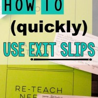 How To (Quickly) Use Exit Slips