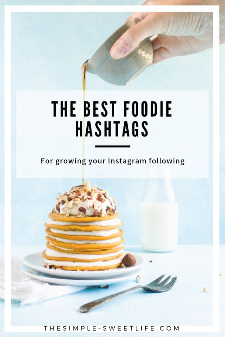 Blogspot Food Blog The Ultimate Guide To Hashtags For Food Bloggers The