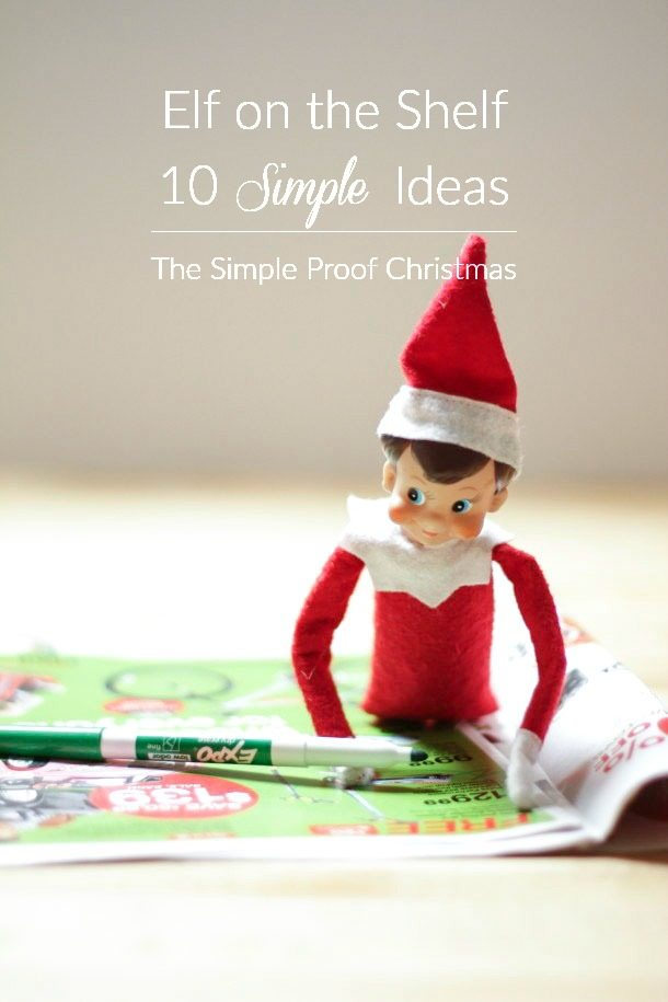 10 Elf on the Shelf Ideas | The Simple Proof Christmas