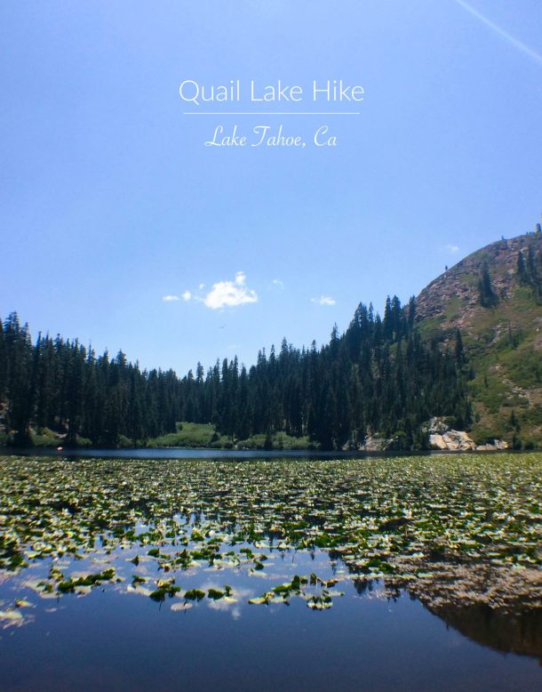 Quail Lake Hike | Lake Tahoe, California