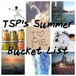 TSP's Summer Bucket List