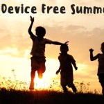 A Device Free Summer