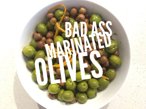 Bad Ass Marinated Olives