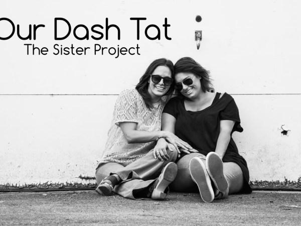 Our Dash Tat