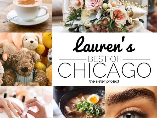 Lauren's Best Of Chicago List