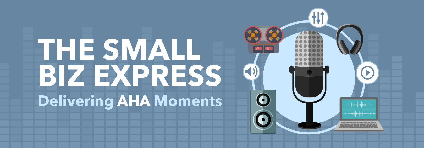 Small Bix Express Business Podcast