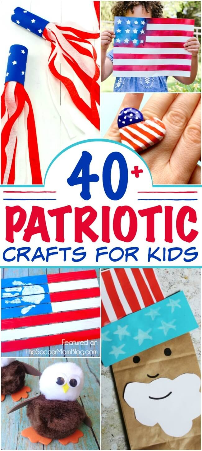 40 Patriotic 4th Of July Crafts For Kids The Soccer Mom Blog