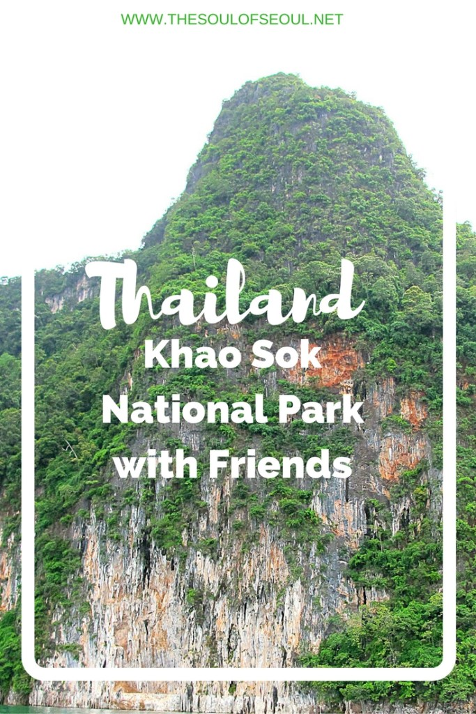 Khao Sok National Park, Thailand With Friends