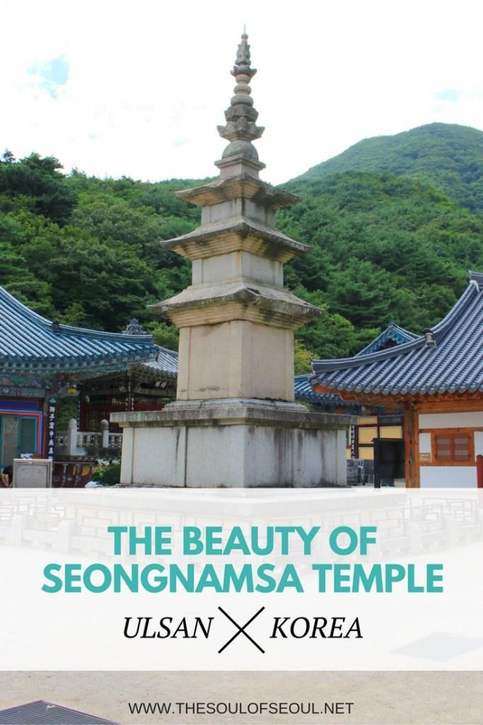 The Beauty of Seongnamsa Temple in Ulsan, Korea