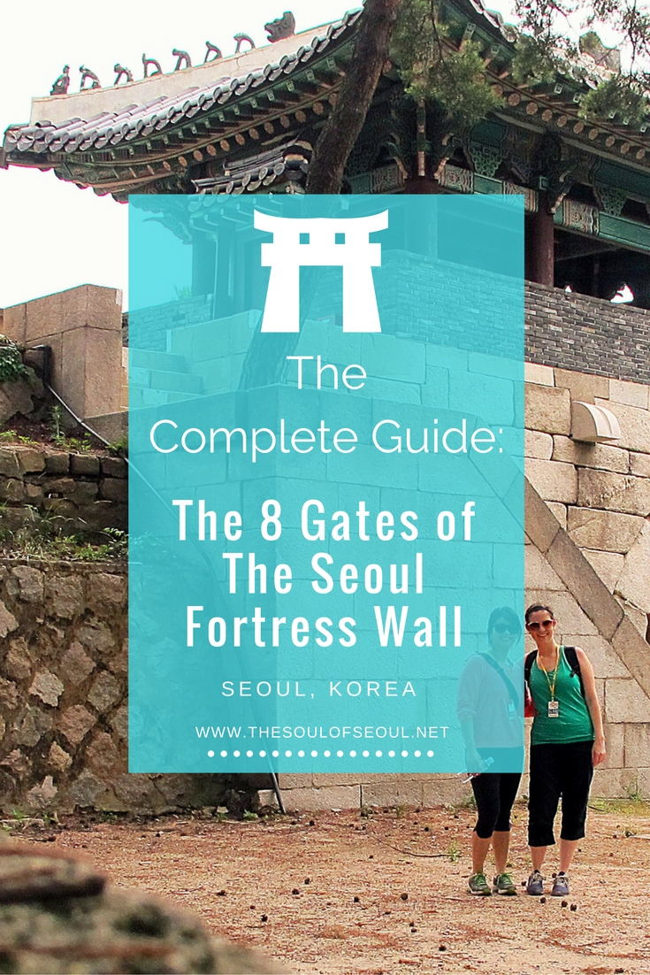 The Complete Guide: The 8 Gates Of The Seoul Fortress Wall, Seoul, Korea. The gates that were once entrances to the city are connected to the fortress wall a must hike trek while touring in South Korea.