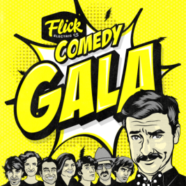 Flick Electric Co Comedy Gala