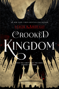 Crooked Kingdom by Leigh Bardugo