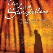 The Last Storytellers of Marrakech – By Richard Hamilton