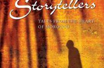 The Last Storytellers of Marrakech – By Richard Hamilton