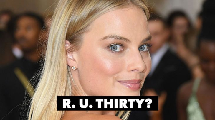 Margot Robbie R. U. Thirty