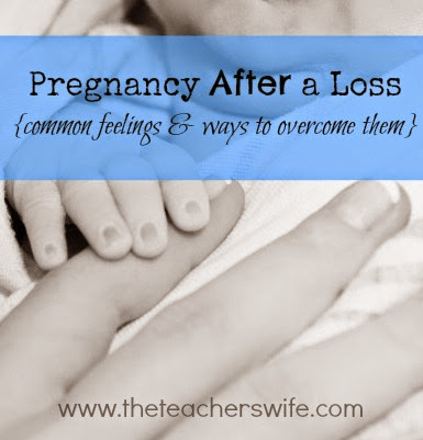 Pregnancy After a Loss {common feelings & ways to overcome them}