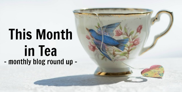 This Month In Tea // July Blog Round Up
