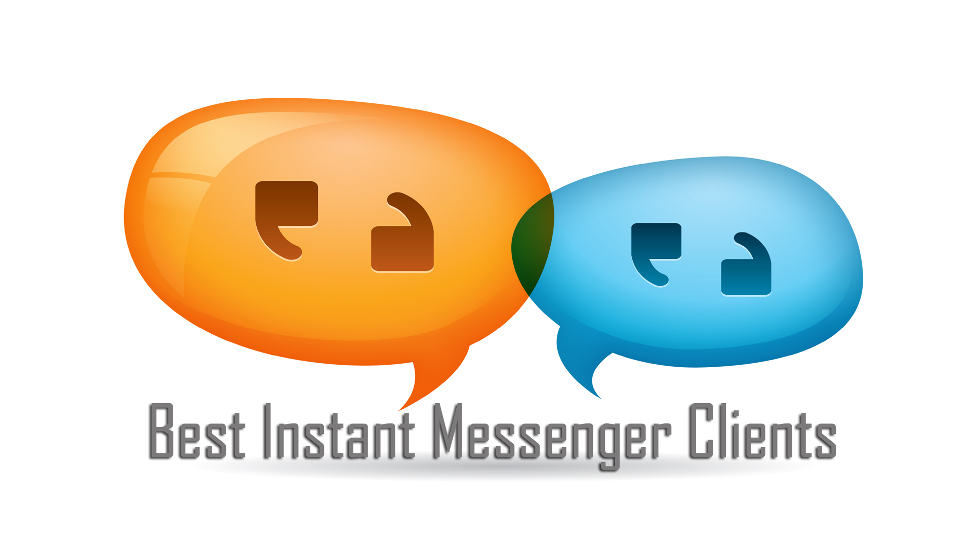 Best Instant Messenger Clients