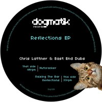 CHRIS LATTNER & EAST ENDS DUBS | REFLECTIONS EP