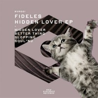 FIDELES | HIDDEN LOVER EP (NEW VIOLENCE RECORDS)