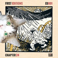 CHAPTER 24 | FIRST EDITIONS (ED001) LP