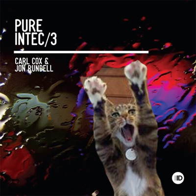 CARL COX AND JOHN RUNDELL | PURE INTEC 3 (INTEC DIGITAL)