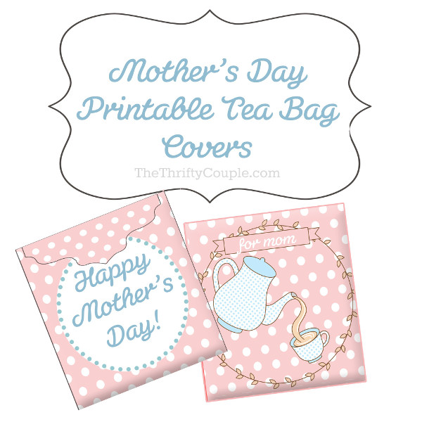 DIY Mother\u0027s Day Gift Ideas Printable Tea Bag Greeting Card Envelopes