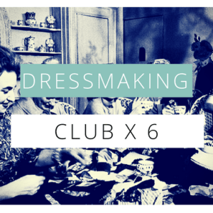 dressmaking club-6 session bundle