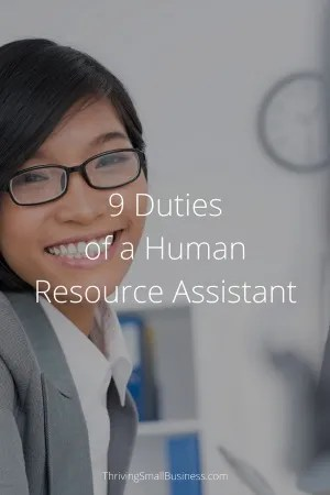 9 Duties of a Human Resource Assistant \u2013 The Thriving Small Business