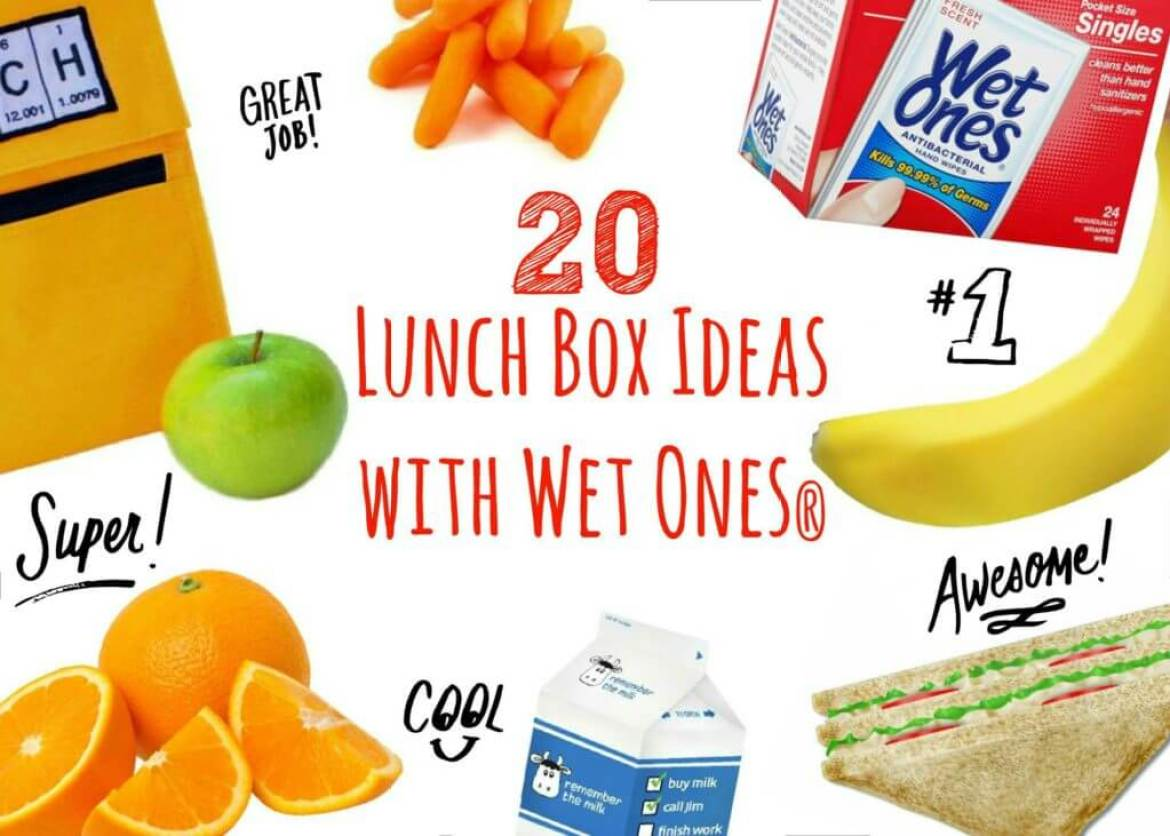 20 Lunch Box Ideas with Wet Ones® Singles #WishIHadAWetOnes #ad
