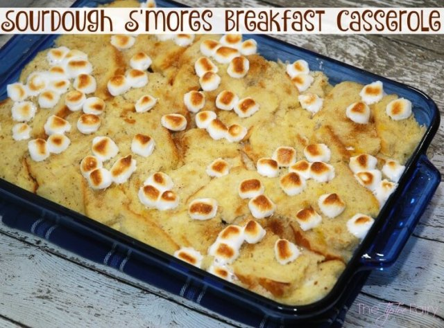Sourdough S'mores Breakfast Casserole with @CAGoldminer #ad #Switch2Sourdough #food