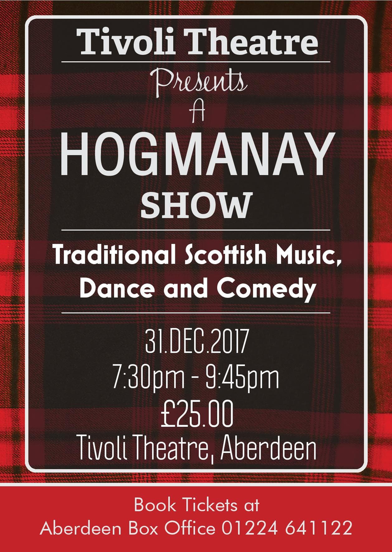 Tickets For Tivoli Theatre Aberdeen Hogmanay Show The Tivoli Theatre