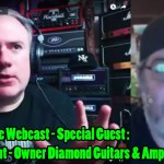 TTK LIVE - with Guest Jeff Diamant, owner Diamond Amps & Guitars
