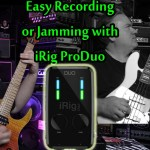 iRig Pro Duo Mixer for iPhone / iPad - Record or Jam !!!