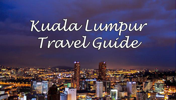 travel guides kuala lumpur malaysia