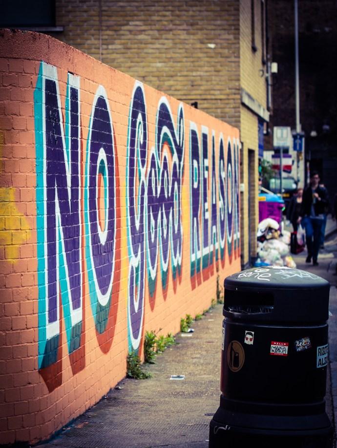 No Good Reason - Shoreditch Street At, Brick Lane - The Traveloguer Travel Blog