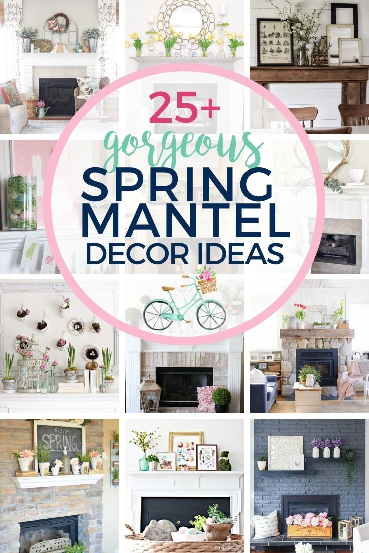25 Gorgeous Spring Ideas For Mantel Decor The Turquoise Home