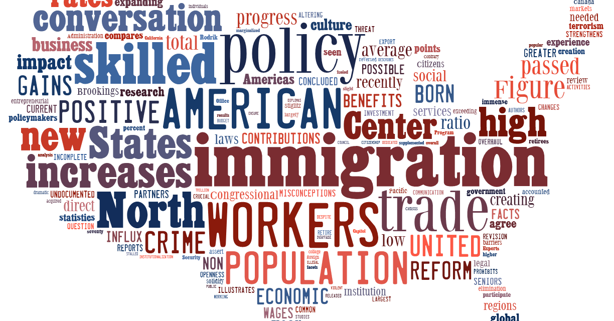 Benefiting from Immigration – Council for North American Policy | Council for North American Policy