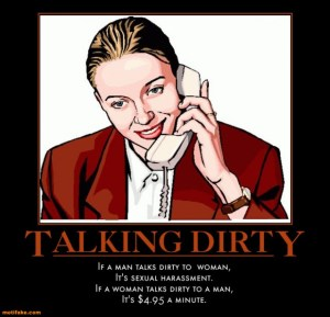 talking-dirty-phone-harassment-talk-demotivational-posters-1297914660