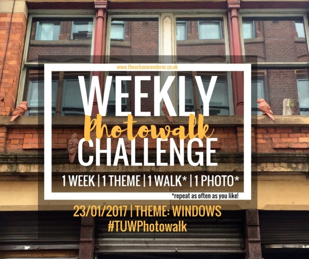 The Urban Wanderer Weekly Photowalk Challenge #10 Windows | Get Outside | Photography Challenge | Explore your area | Sarah Irving The Urban Wanderer | Manchester Blogger Outdoor Blogger | #TUWPhotowalk #lookup #lookupmcr
