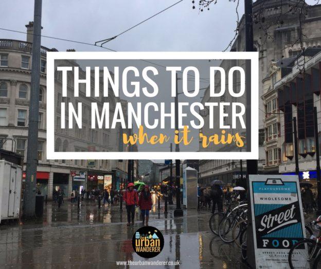 下雨时曼彻斯特景点城市流浪者|莎拉欧文|距曼彻斯特不到1小时|曼彻斯特附近的游览场所户外博客|曼彻斯特博客
