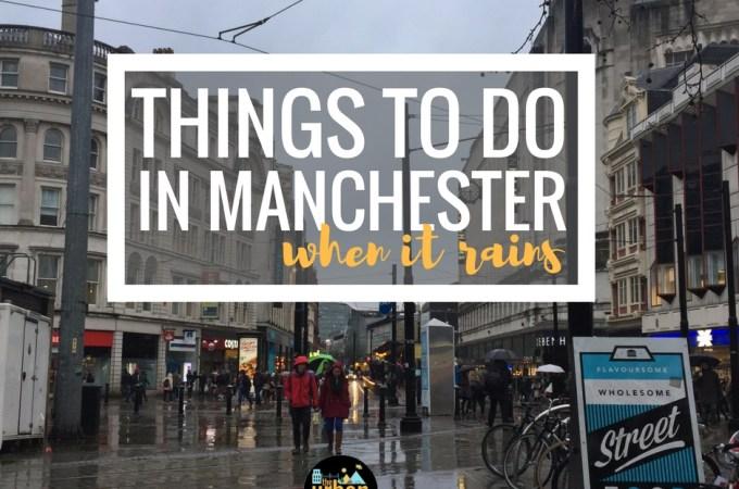 下雨时在曼彻斯特要做的更多事情