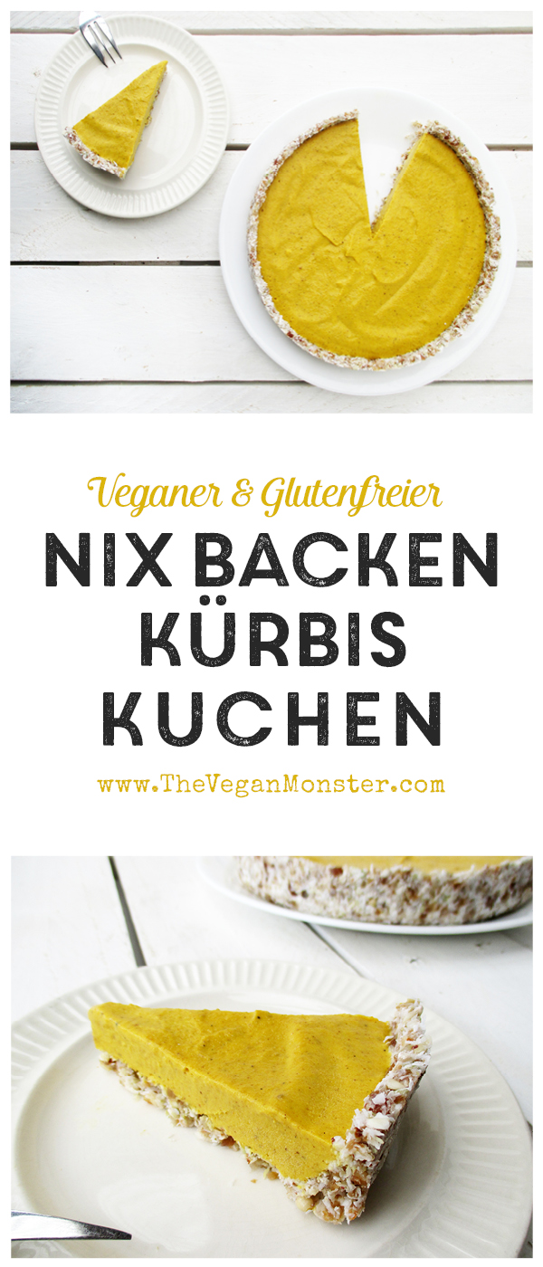 Kuchen Ohne Nüsse No Bake Pumpkin Pie Recipe Das Vegan Monster Vegane