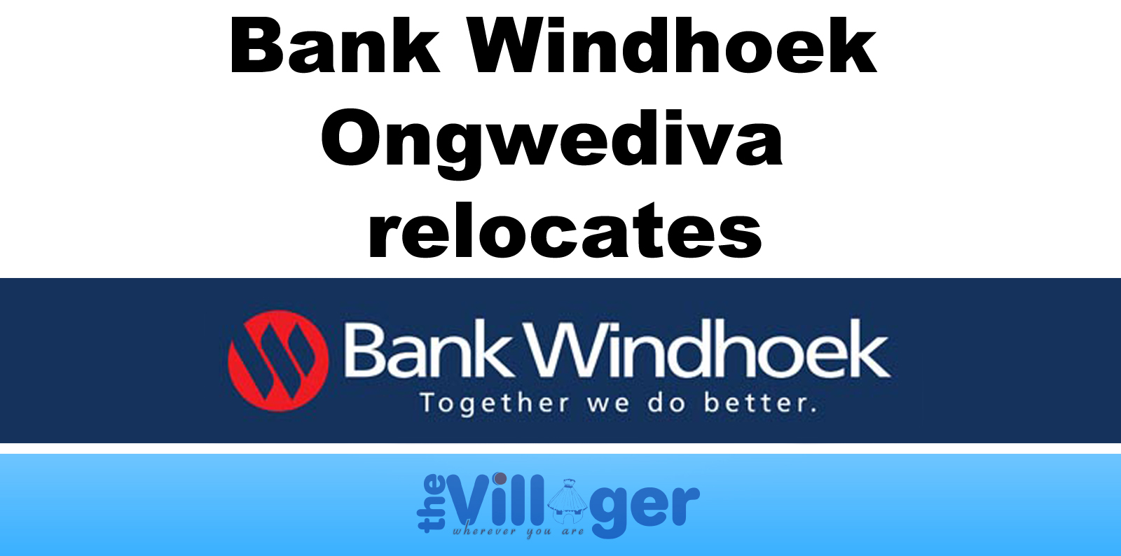 Bank Windhoek The Villager Newspaper Namibia
