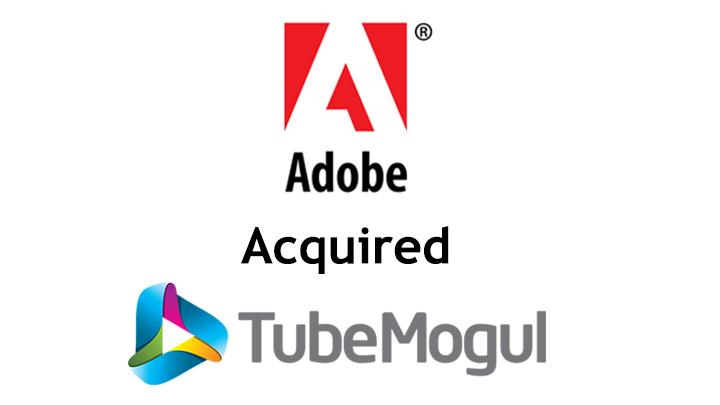 Adobe acquired TubeMogul