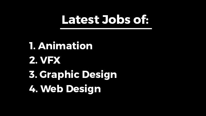 latest jobs animation vfx graphic web design