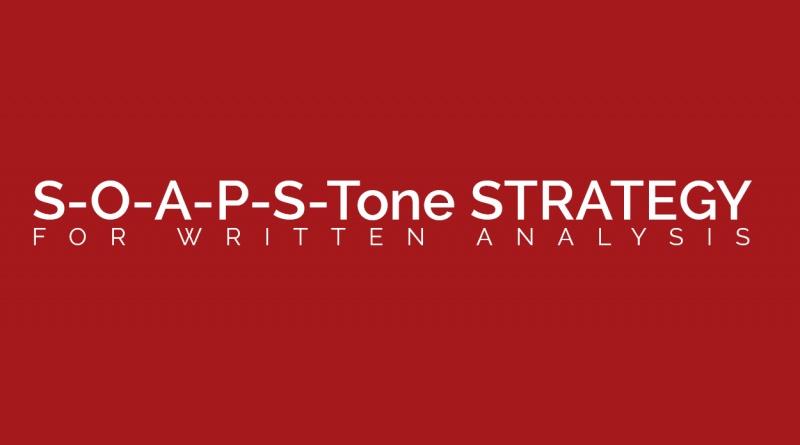 SOAPStone Strategy for Written Analysis \u2013 The Visual Communication