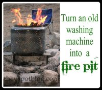 Turn your old washing machine into a fire pit.   The V Spot