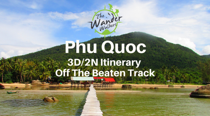 Phu Quoc Itinerary for the Adventurous