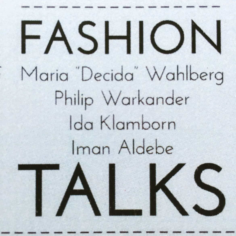 Line up, för årets Fashion Talk på Fashion UP!